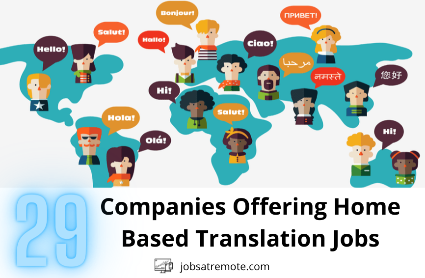 29 Companies Offering Home Based Translation Jobs