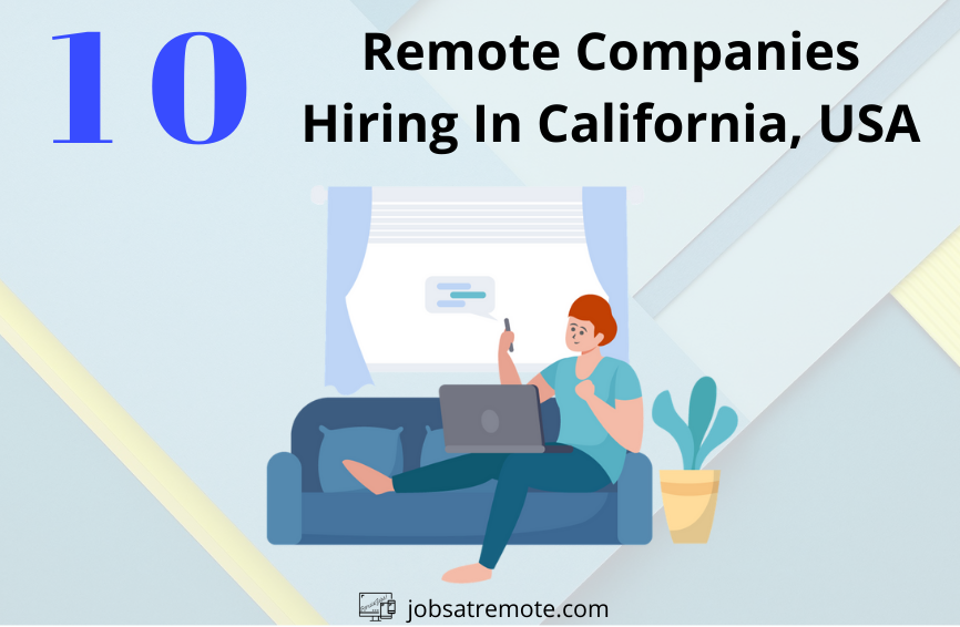 Companies offering remote jobs in California